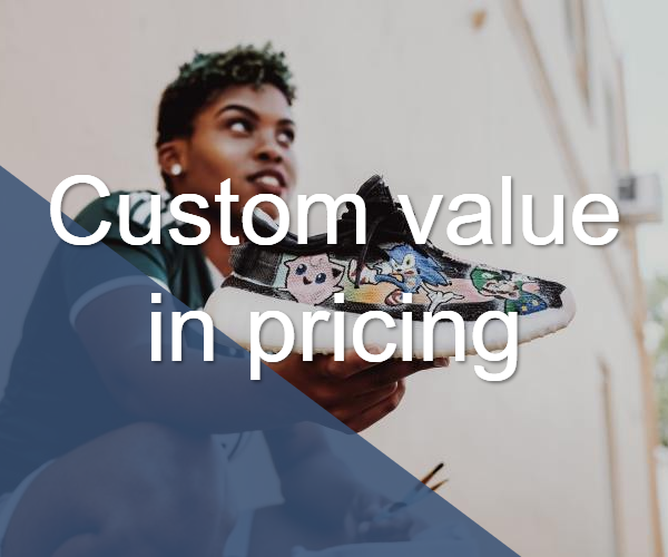 Custom Value Pricing